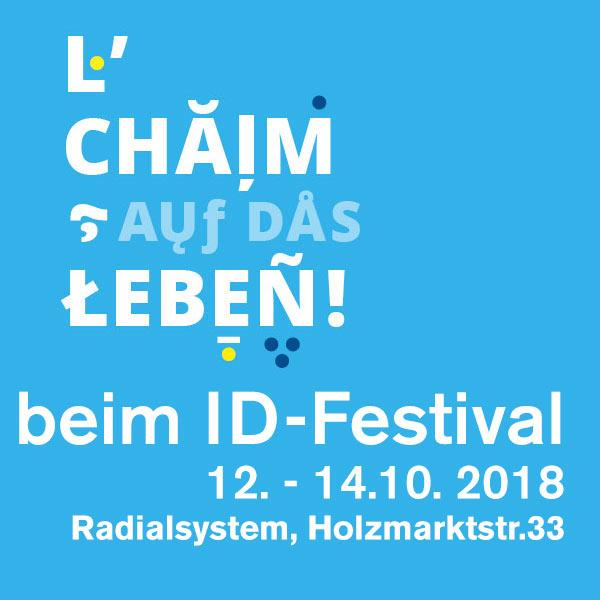 L'Chaim – Auf das Leben im Radialsystem.
